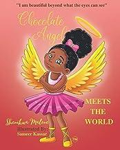 Chocolate Angel Meets the World