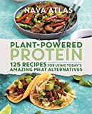 Plant-Powered Protein: 125 Recipes for Using Today's Amazing Meat Alternatives