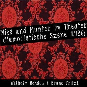 Mies und Munter im Theater (Humoristische Szene 1936)
