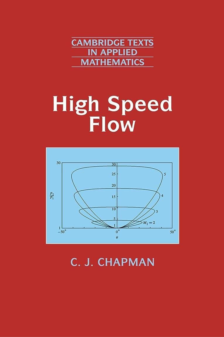 立方体暴露する弱いHigh Speed Flow (Cambridge Texts in Applied Mathematics)
