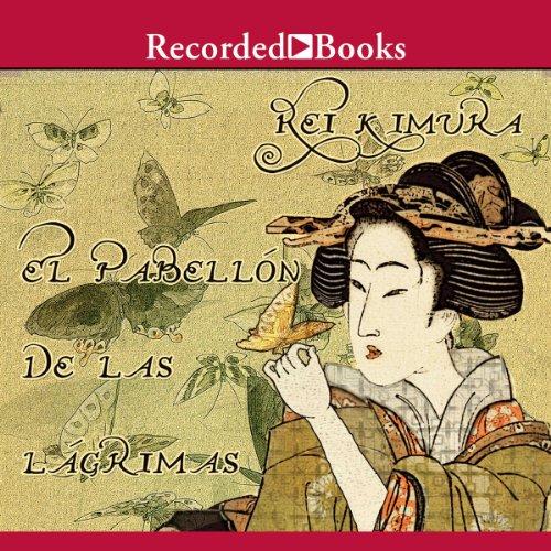 El pabellon de las lagrimas (Texto Completo) audiobook cover art