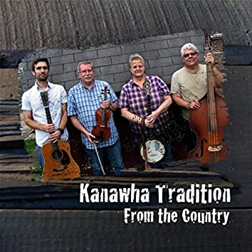 Kanawha Tradition: From the Country