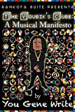 The Youbik's Cube:: A Musical Manifesto (English Edition)