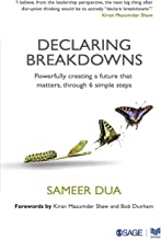 Declaring Breakdowns: Powerfully Creating a Future That Matters, Through 6 Simple Steps