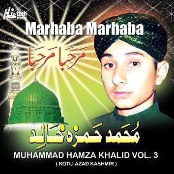 Marhaba Marhaba Vol. 3 - Islamic Naats