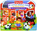 Fisher Price Farm / Mi Pequeña Granja (Fisher Price Lift the Flap)