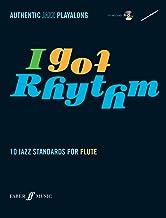 I Got Rhythm (Flute): 10 Jazz Standards for Flute (Authentic Jazz Playalong)
