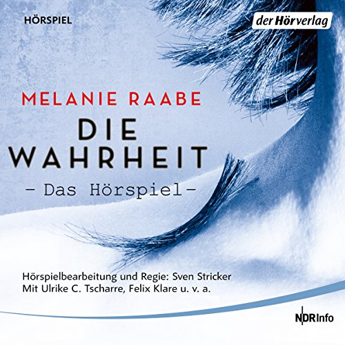 Die Wahrheit                   By:                                                                                                                                 Melanie Raabe                               Narrated by:                                                                                                                                 Ulrike C. Tscharre,                                                                                        Brita Subklew,                                                                                        Kerstin Draeger,                   and others                 Length: 52 mins     Not rated yet     Overall 0.0