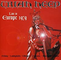 Live In Europe by Uriah Heep (2006-05-16)