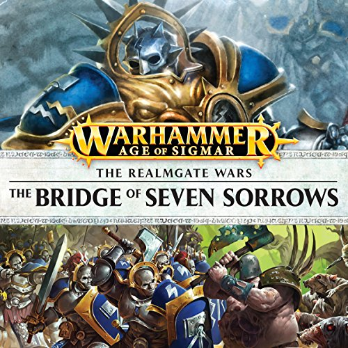 The Bridge of Seven Sorrows: Age of Sigmar audiobook cover art