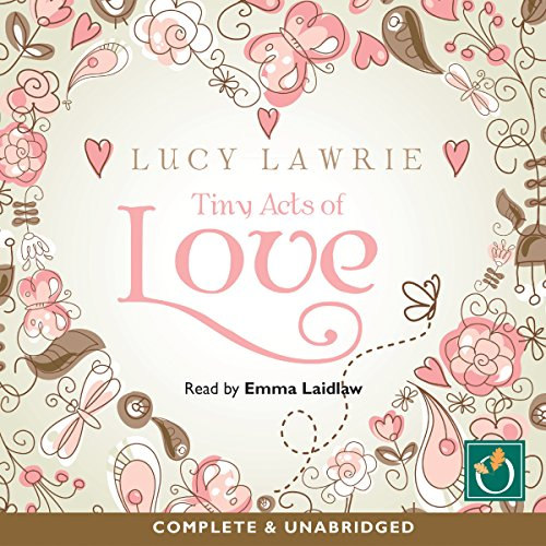 Tiny Acts of Love audiobook cover art