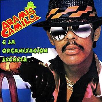 Aramis Camilo & La Organización Secreta