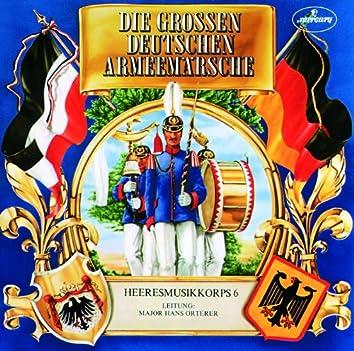 Die Grossen Deutschen Armemärsche