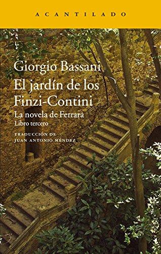 El jardín de los Finzi-Contini: La novela de Ferrara. Libro tercero