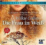 Die Frau in weiß / Das komplette 7-teilige Kriminalhörspiel von Wilkie Collins (Pidax Hörspiel-Klassiker)