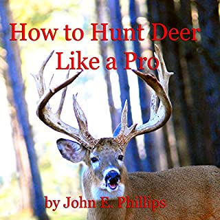 How to Hunt Deer Like a Pro audiobook cover art