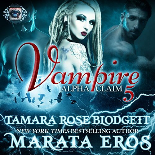 Vampire: Alpha Claim 5 audiobook cover art