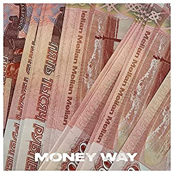 Money Way (Prod. by vacemadest)