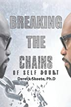 Breaking the Chains of Self Doubt