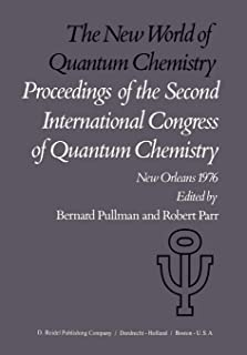 The New World of Quantum Chemistry: Proceedings of the Second International Congress of Quantum Chemistry Held at New Orle...
