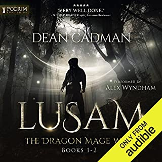 Lusam     The Dragon Mage Wars, Books 1-2              By:                                                                                                                                 Dean Cadman                               Narrated by:                                                                                                                                 Alex Wyndham                      Length: 12 hrs and 34 mins     183 ratings     Overall 4.5
