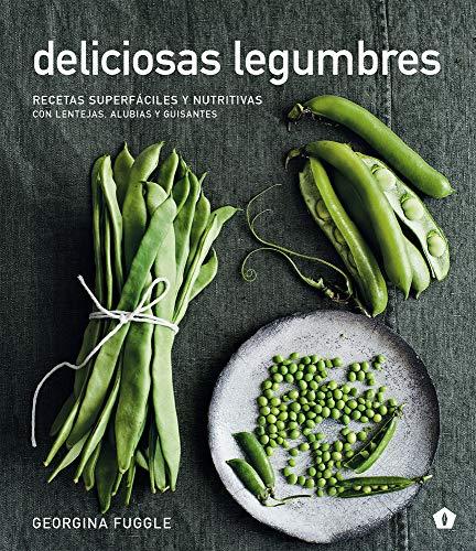 Deliciosas legumbres: Recetas...