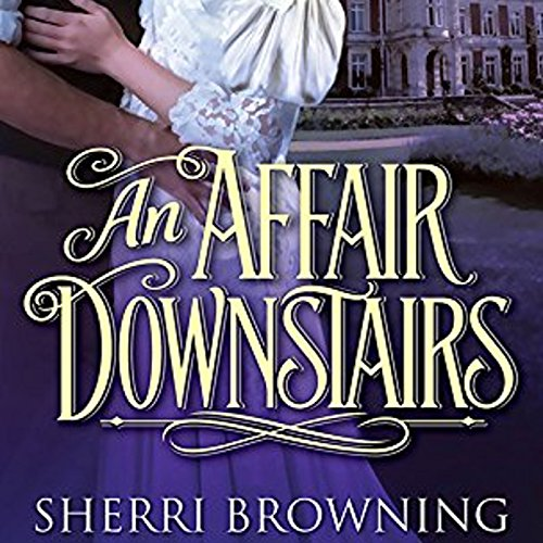 An Affair Downstairs audiobook cover art