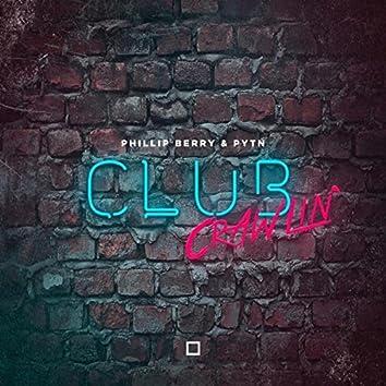 Club Crawlin'