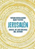 Jerusalén. Crisol de las cocinas del mundo (Salamandra fun&food)