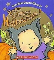 Here Comes Halloween! (Caroline Jayne Church)
