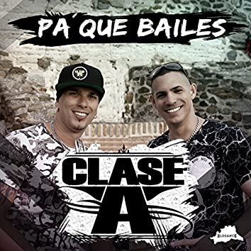 Pa Que Bailes - Single