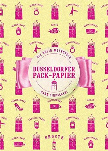 Düsseldorfer Pack-Papier: Die Rhein-Metropole kann einpacken!