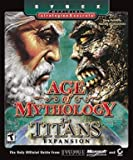 Age of Mythology – The Titans Expansion - Sybex Official Strategies & SecretsTM