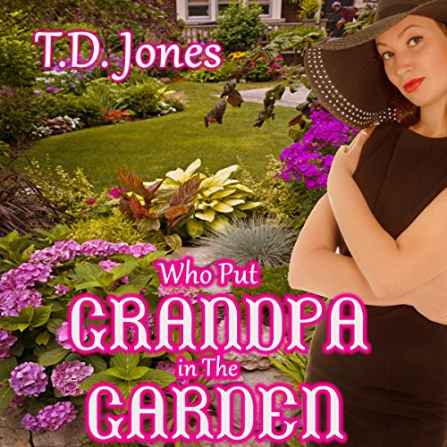 Who Put Grandpa in the Garden! cover art