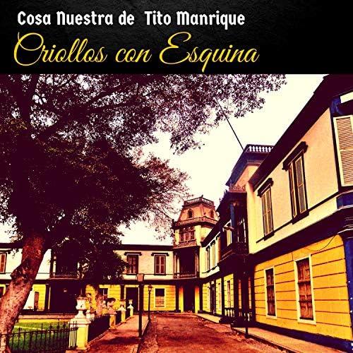 Cosa Nuestra De Tito Manrique
