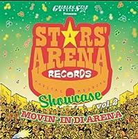 """STARS'ARENA SHOWCASE vol.2""""MOVIN'IN DI ARENA"""""""