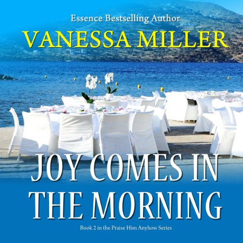 Joy Comes in the Morning audiobook cover art