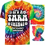 It's a Tara Thing Tie Dye T-Shirt and Neck Gaiter You Wouldn't Understand