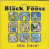 Best of Bläck Fööss: … zum fiere! von Bläck Fööss