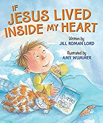 If Jesus Lived Inside My Heart Board Book