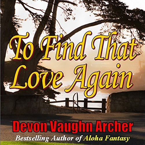 To Find That Love Again audiobook cover art