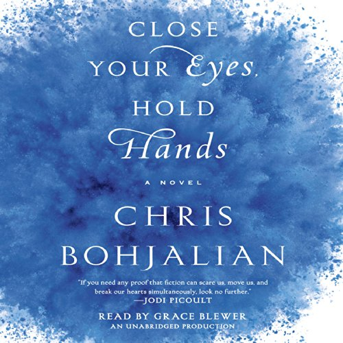 Close Your Eyes, Hold Hands audiobook cover art