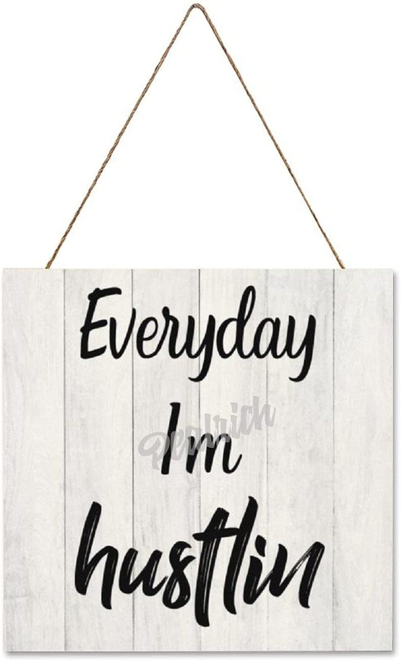 Wooden Rustic Farmhouse Wall Sign- Everyday I'M Hustlin, Wall Decor Prints For Home Decoration 12