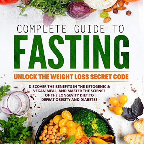 Complete Guide to Fasting audiobook cover art
