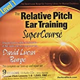 The Relative Pitch Ear Training SuperCourse : Level 1