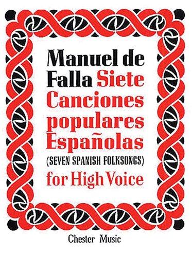 de Falla: 7 Canciones Populares Espanolas: For High Voice and Piano