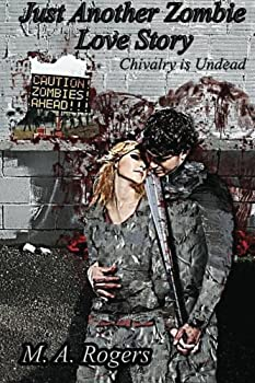 Paperback Chivalry is Undead (Just Another Zombie Love Story) Book