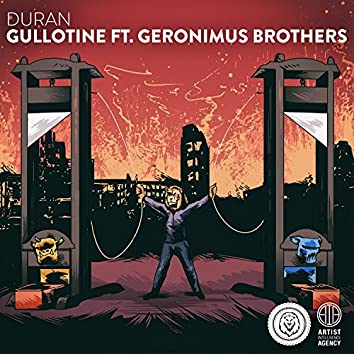 Guillotine (feat. Geronimus Brothers)
