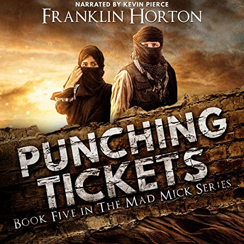 Punching Tickets Audiobook By Franklin Horton cover art
