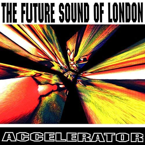 Accelerator-25th Anniversary Edition (Expanded)